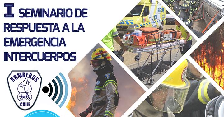 Primer Seminario de Respuesta a la Emergencia Intercuerpos 2019