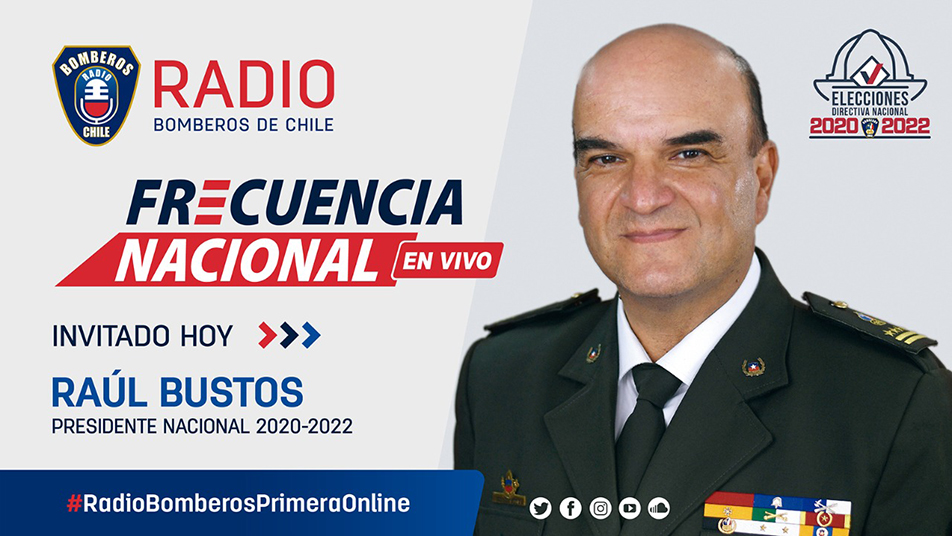 Entrevista Raúl Bustos Zavala, reelecto Presidente Nacional de Bomberos de Chile