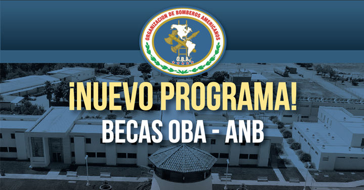 Nuevo programa de Becas OBA para capacitación en la Academia Nacional de Bomberos de Chile