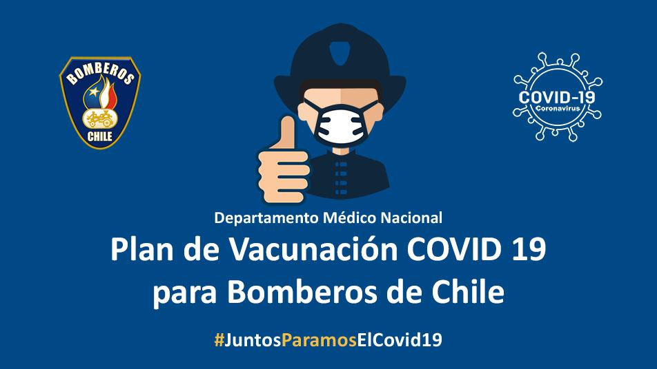 Bomberos de Chile establece guía para el proceso nacional de vacunación contra el Covid-19